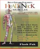 Head and Neck Muscles : Flash Pak, Flash Anatomy Staff, 187857602X