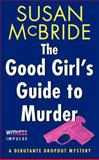 The Good Girl's Guide to Murder, Susan McBride, 0062326023