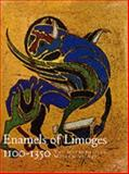 Enamels of Limoges : 1100-1350, Taburet-Delahaye, Elisabeth and Boehm, Barbara Drake, 0300086024