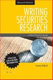 Writing Securities Research : A Best Practice Guide, Bolland, Jeremy, 0470826029