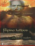 Filipino Tattoos, Lane Wilcken, 0764336029