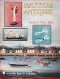 Nautical Antiques, Robert W. Ball, 0887406025