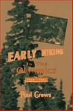 Early Hiking in the Olympics, 1922-1942, Paul B. Crews, 0897166027