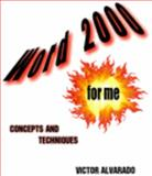 Word 2000 for Me 9780974906027