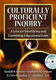 Culturally Proficient Inquiry : A Lens for Identifying and Examining Educational Gaps, , 1412926025