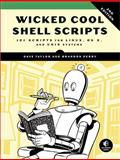 Wicked Cool Shell Scripts, Taylor, Dave, 1593276028