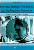Innovative Medicine : The Science and the Regulatory Framework - Volume 12 (1,2) Pharmaceuticals Policy and Law, J.L. Valverde, A. Ceci, 1607506025