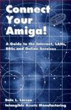 Connect Your Amiga!, Dale L. Larson, 1885876025
