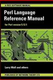 Perl Language Reference Manual - for Perl Version 5 1, Larry Wall and and others, 1906966028