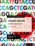 Genomic Medicine : Principles and Practice, , 019989602X