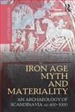 Iron Age Myth and Materiality, Hedeager, Lotte, 0415606020