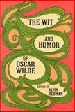 The Wit and Humor of Oscar Wilde, Oscar Wilde, 0486206025