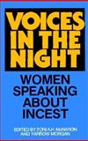 Voices in the Night : Women Speaking about Incest, , 0939416026