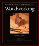 The Complete Illustrated Guide to Woodworking, Lonnie Bird and Andy Rae, 1561586021