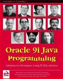 Oracle 9i Java Programming : Solutions for Developers Using PL/SQL, Holm, Bjarki and Mukhar, Kevin, 1861006020