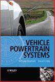 Vehicle Powertrain Systems : Integration and Optimization, Crolla, David and Mashadi, Behrooz, 0470666021