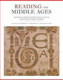 Reading the Middle Ages : Sources from Europe, Byzantium, and the Islamic World, Rosenwein, Barbara H., 1442606029