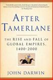 After Tamerlane, John Darwin, 1596916028