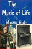 The Music of Life, Blake, Marcus, 1932996028