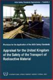 Appraisal for the United Kingdom of the Safety of the Transport of Radioactive Material IAEA Safety Standards Applications - TRANSAS-3, International Atomic Energy Agency, 9201166028