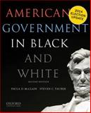 American Government in Black and White, McClain, Paula D. and Tauber, Steven C., 0190216034