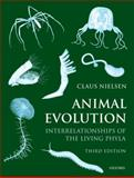 Animal Evolution : Interrelationships of the Living Phyla, Nielsen, Claus, 019960603X