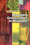 Managing Conservation in Museums, Keene, Suzanne, 0750656034