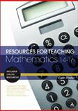 Resources for Teaching Mathematics, 14-16, Foster, Colin, 082643603X