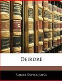 Deirdré, Robert Dwyer Joyce, 1144506034