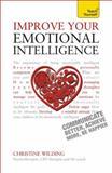 Improve Your Emotional Intelligence, Christine Wilding, 1444196030