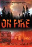 On Fire, Thomas C. Cable, 1469186039