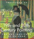 Treasures of 19th and 20th Century Painting : The Art Institute of Chicago, James N. Wood, 1558596038