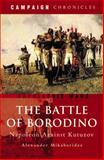 The Battle of Borodino, Alexander Mikaberidze, 1844156036