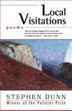 Local Visitations, Stephen Dunn, 0393326039