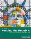 Keeping the Republic : Power and Citizenship in American Politics, Barbour, Christine and Wright, Gerald C., 087289603X