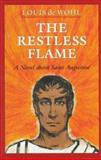 The Restless Flame, Louis De Wohl, 0898706033