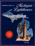 A Traveler's Guide to 116 Michigan Lighthouses, Laurie Penrose, 0923756035