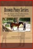 Brown Pony Series, Rebecca Cook, 1493696033