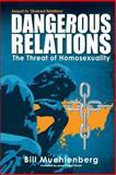 Dangerous Relations, Bill Muehlenberg, 1500516031