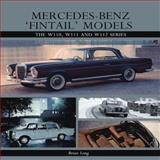 Mercedes-Benz 'Fintail' Models, Brian Long, 1847976034