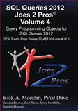 SQL Queries 2012 Joes 2 Pros®, Rick Morelan, 1939666031