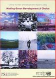 China Human Development Report 2002 : Making Green Development a Choice, , 0195936035