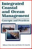 Integrated Coastal and Ocean Management : Concepts and Practices, Cicin-Sain, Biliana and Knecht, Robert W., 1559636033