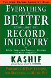 Everything You'd Better Know about the Record Industry, Kashif, 1885726031