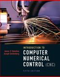 Introduction to Computer Numerical Control, Valentino, James V. and Goldenberg, Joseph, 0132176033