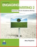 Engaging Writing : Essential Skills for Academic Writing, Fitzpatrick, Mary, 013231603X