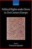 Political Rights under Stress in 21st Century Europe, , 0199296030