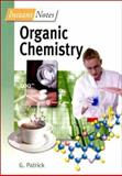 Instant Notes in Organic Chemistry, Patrick, G., 0387916032