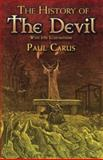 The History of the Devil, Paul Carus, 0486466035