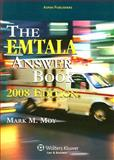 The EMTALA Answer Book, Moy, Mark M., 0735566038